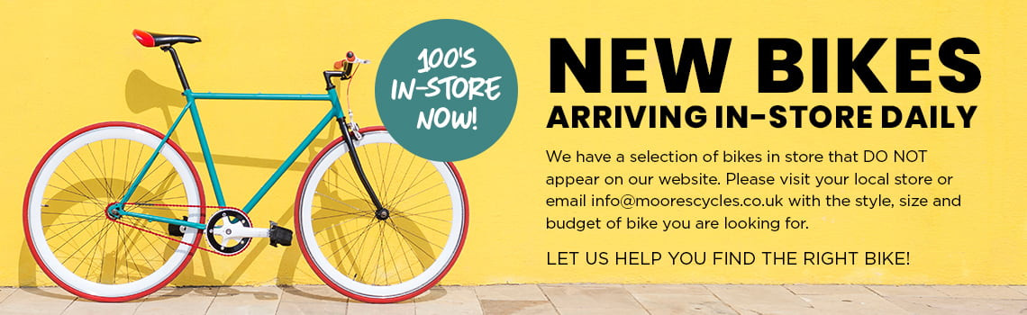 New Bikes arriving daily!